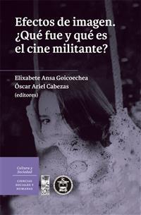 Efectos de imagen ¿Qué fue y qué es el cine militante?