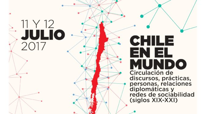 Coloquio «Chile en el Mundo», 11-12 Julio 2017 USACH