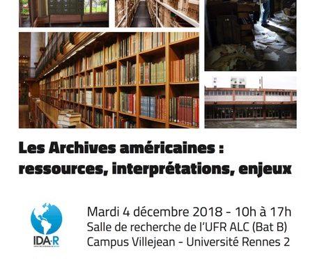 JE IDA-Rennes «Les Archives Américaines : ressources, interprétations, enjeux» (déc. 2018)
