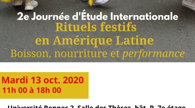 13.10.2020 2ème JE Internationale – Rituels festifs en Amérique Latine. Boisson, nourriture et performance